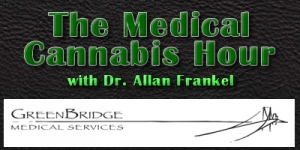 The Medical Cannabis Hour Welcomes Fred Gardner